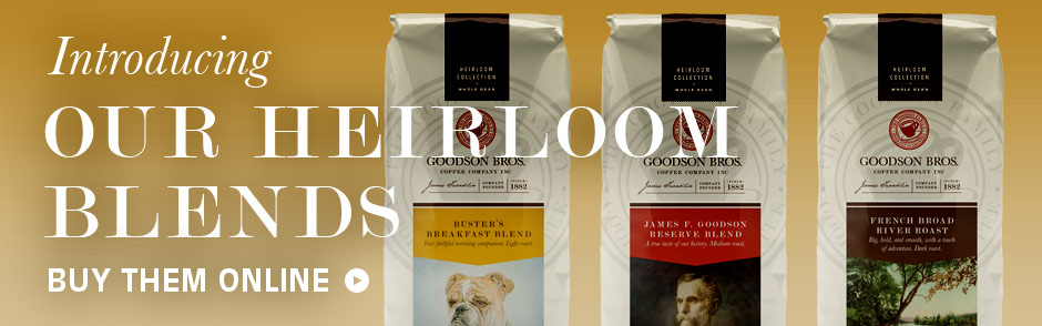 Introducing our heirloom blends. Blends them online.